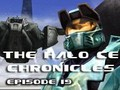 The Halo CE Chronicles - Episode 19 - GAIA